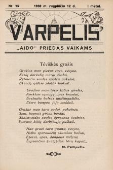 """Varpelis : """"Aido"""" priedas vaikams. 1938, nr15"""