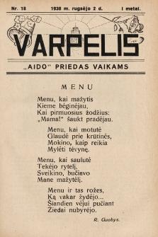 """Varpelis : """"Aido"""" priedas vaikams. 1938, nr18"""