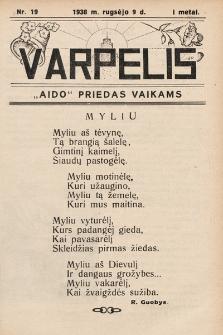 """Varpelis : """"Aido"""" priedas vaikams. 1938, nr19"""
