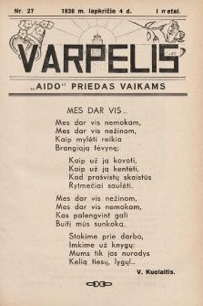 """Varpelis : """"Aido"""" priedas vaikams. 1938, nr27"""