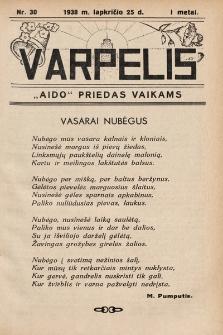 """Varpelis : """"Aido"""" priedas vaikams. 1938, nr30"""
