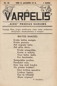 """Varpelis : """"Aido"""" priedas vaikams. 1938, nr35"""