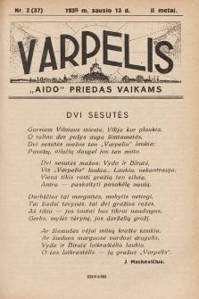 """Varpelis : """"Aido"""" priedas vaikams. 1939, nr2"""