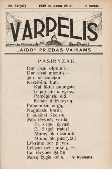 """Varpelis : """"Aido"""" priedas vaikams. 1939, nr12"""