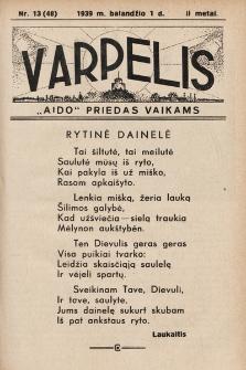 """Varpelis : """"Aido"""" priedas vaikams. 1939, nr13"""