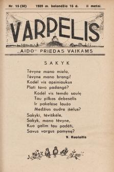 """Varpelis : """"Aido"""" priedas vaikams. 1939, nr15"""