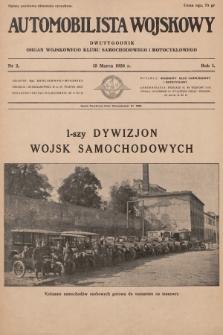 Automobilista Wojskowy : dwutygodnik : organ Wojskowego Klubu Samochodowego i Motocyklowego. 1926, nr2