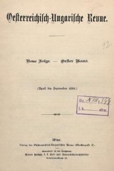 Oesterreichisch-Ungarische Revue. Jg. [1], 1886, Bd. 1, Spis zawartości tomu