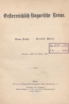 Oesterreichisch-Ungarische Revue. Jg. [1], 1886/1887, Bd. 2, Spis zawartości tomu