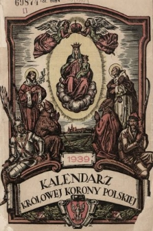 Kalendarz Królowej Korony Polskiej na Rok Pański 1939