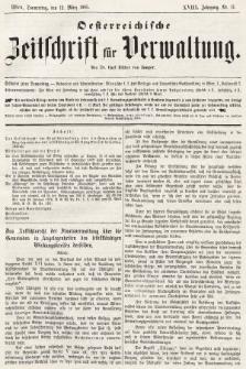 Oesterreichische Zeitschrift für Verwaltung. Jg. 18, 1885, nr11