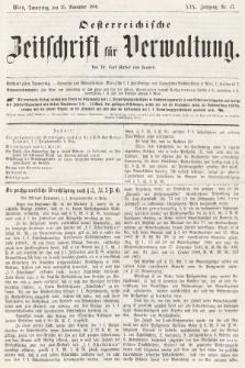 Oesterreichische Zeitschrift für Verwaltung. Jg. 19, 1886, nr47