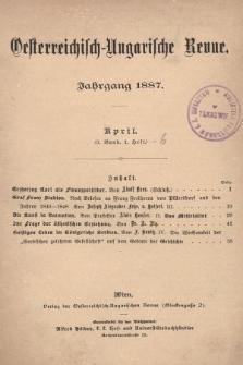 Oesterreichisch-Ungarische Revue. Jg. [2], 1887, Bd. 3, Heft1