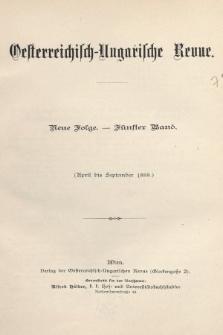 Oesterreichisch-Ungarische Revue. Jg. [3], 1888, Bd. 5, Spis zawartości tomu