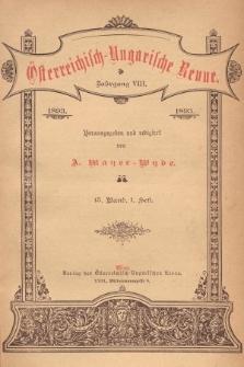 Österreichisch-Ungarische Revue. Jg. 8, 1893, Bd. 15, Heft1