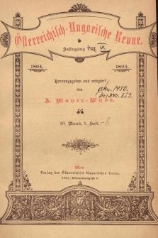 Österreichisch-Ungarische Revue. Jg. 9, 1894, Bd. 16, Heft1
