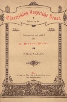 Österreichisch-Ungarische Revue. Jg. 9, 1894, Bd. 16, Heft4 u. 5