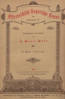 Österreichisch-Ungarische Revue. Jg. 11, 1896, Bd. 20, Heft4 und 5