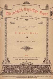 Österreichisch-Ungarische Revue. Jg. 12, 1898, Bd. 23, Heft2 u. 3
