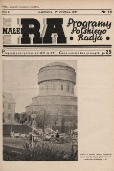 Małe RA : programy Polskiego Radja. R.2. 1933, nr18