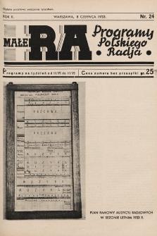Małe RA : programy Polskiego Radja. R.2. 1933, nr24