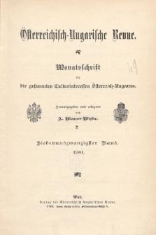 Österreichisch-Ungarische Revue : Monatsschrift für die gesamten Kulturinteressen Österreichisch-Ungarns. Jg. 14, 1901, Bd. 27, Spis zawartości tomu
