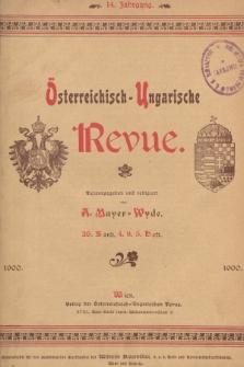 Österreichisch-Ungarische Revue. Jg. 14, 1900, Bd. 26, Heft4 u. 5