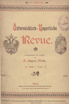 Österreichisch-Ungarische Revue. Jg. 15, 1901, Bd. 28, Heft1