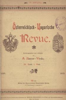 Österreichisch-Ungarische Revue. Jg. 15, 1901, Bd. 28, Heft3