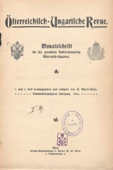 Österreichisch-Ungarische Revue : Monatsschrift für die gesamten Kulturinteressen Österreichisch-Ungarns. Jg. 15, 1902, Bd. 29, Spis zawartości tomu