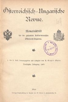 Österreichisch-Ungarische Revue : Monatsschrift für die gesamten Kulturinteressen Österreichisch-Ungarns. 1903, Bd. 30, Spis zawartości tomu