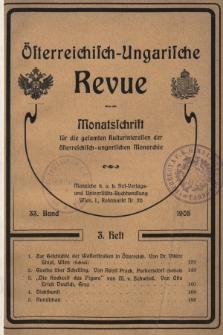 Österreichisch-Ungarische Revue : Monatsschrift für die gesamten Kulturinteressen der österreichisch-ungarischen Monarchie. 1905, Bd. 33, Heft3