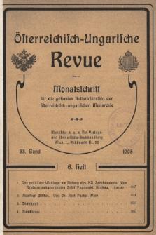 Österreichisch-Ungarische Revue : Monatsschrift für die gesamten Kulturinteressen der österreichisch-ungarischen Monarchie. 1905, Bd. 33, Heft6