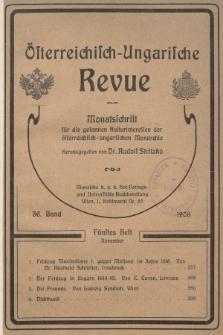 Österreichisch-Ungarische Revue : Monatsschrift für die gesamten Kulturinteressen der österreichisch-ungarischen Monarchie. 1908, Bd. 36, Heft5