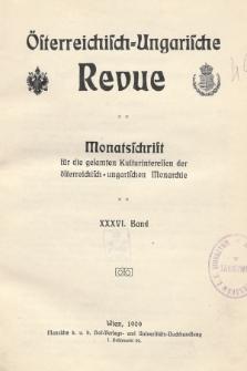 Österreichisch-Ungarische Revue : Monatsschrift für die gesamten Kulturinteressen der österreichisch-ungarischen Monarchie. 1909, Bd. 36, Spis zawartości tomu