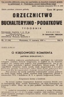 Orzecznictwo Buchalteryjno-Podatkowe : tygodnik. 1937, nr17