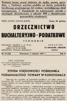 Orzecznictwo Buchalteryjno-Podatkowe : tygodnik. 1937, nr25