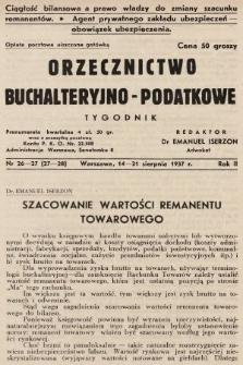 Orzecznictwo Buchalteryjno-Podatkowe : tygodnik. 1937, nr26-27