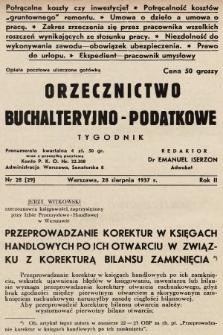 Orzecznictwo Buchalteryjno-Podatkowe : tygodnik. 1937, nr28