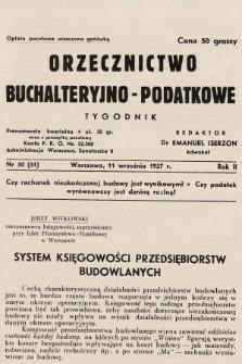 Orzecznictwo Buchalteryjno-Podatkowe : tygodnik. 1937, nr30