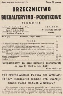 Orzecznictwo Buchalteryjno-Podatkowe : tygodnik. 1938, nr28