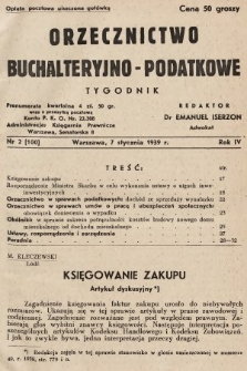 Orzecznictwo Buchalteryjno-Podatkowe : tygodnik. 1939, nr2