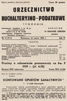 Orzecznictwo Buchalteryjno-Podatkowe : tygodnik. 1939, nr13