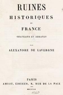 Ruines historiques de France : chateaux et abbayes