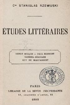 Études littéraires : Henry Becque, Paul Bourget, Gabriel Séailles, Guy de Maupassant