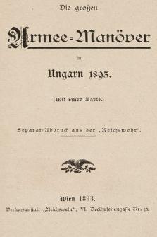 Die grossen Armee-Manöver in Ungarn 1893
