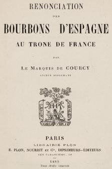 Renonciation des Bourbons d'espagne au trone de France