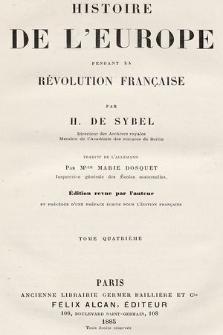 Histoire de l'Europe pendant la Révolution française. T. 4