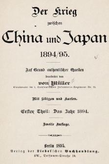 Der Krieg zwischen China und Japan 1894/95. 1 Theil, Das Jahr 1894