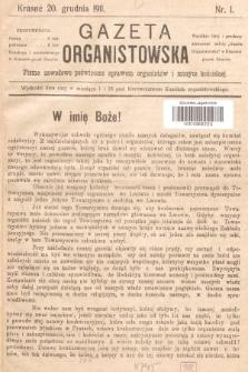 Gazeta Organistowska : pismo zawodowe poświęcone sprawom organistów i muzyce kościelnej. 1911, nr1